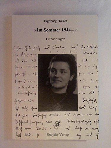 9783930302062: Im Sommer 1944 war ich 20 Jahre alt. Tagebuch einer jungen Frau