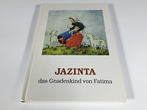 9783930309139: Jacinta. Das Gnadenkind von Fatima