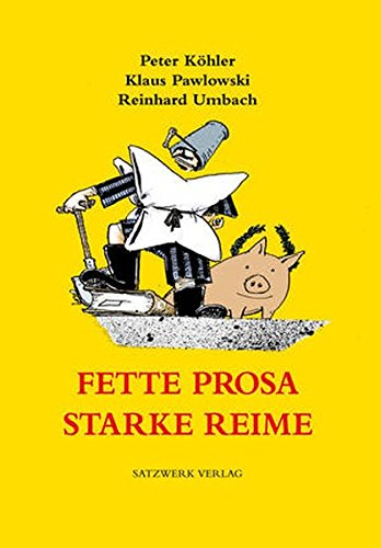 Fette Prosa, starke Reime: Peter Köhler; Klaus