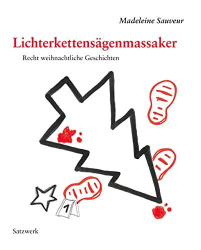 9783930333615: Lichterkettens�genmassaker: Recht weihnachtliche Geschichten