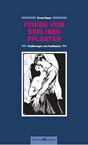 Werkausgabe in drei Bänden. Hrsg. und mit: Blass, Ernst: