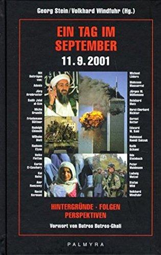 9783930378401: Ein Tag im September: 11.9.2001. Hintergründe. Folgen. Perspektiven