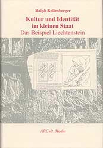 Kultur und Identität im kleinen Staat: Das Beispiel Liechtenstein