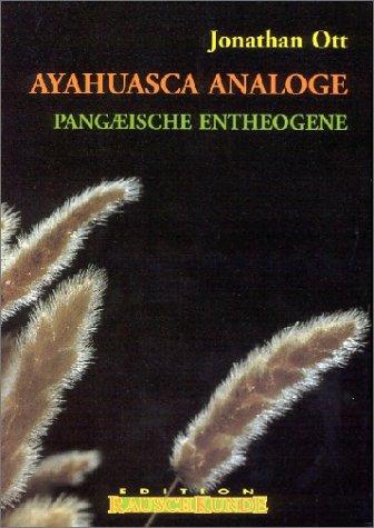 Ayahuasca Analoge. (3930442086) by Jonathan Ott