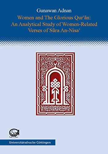 9783930457502: Women and the glorious Qur -an: An analytical study of women-related verses of S-ura An- Nisa