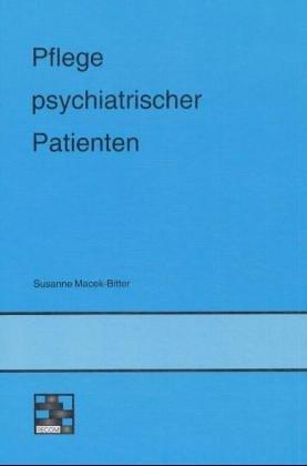 9783930475001: Pflege psychiatrischer Patienten
