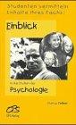 9783930487264: Einblick in das Studium der Psychologie