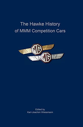 9783930514571: The Hawke History of MMM Competition Cars
