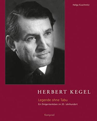9783930550272: Herbert Kegel, m. Audio-CD