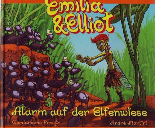 9783930550722: Emilia und Elliot - Alarm auf der Elfenwiese