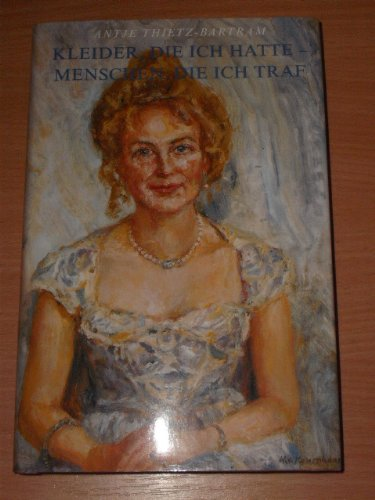 9783930579068: Kleider, die ich hatte - Menschen, die ich traf (Livre en allemand)