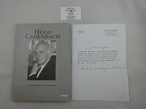 9783930594184: Hugo Cadenbach. Aachens Ehrenbürger zum 80. Geburtstag