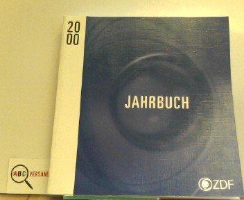 ZDF Jahrbuch. Geschäftsbericht - Jahresrückblick: 2000 - Stolte, Dieter, Nikolaus Brender und Markus Schächter