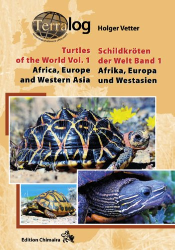 9783930612277: TERRALOG: Turtles of the World, Vol. 1: Africa, Europe and Western Asia (SECOND REVISED & EXPANDED EDITION 2011) (English and German Edition)