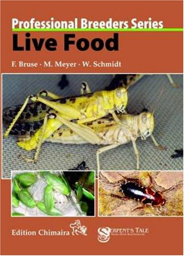 9783930612642: Live Food (Professional Breeders Series)