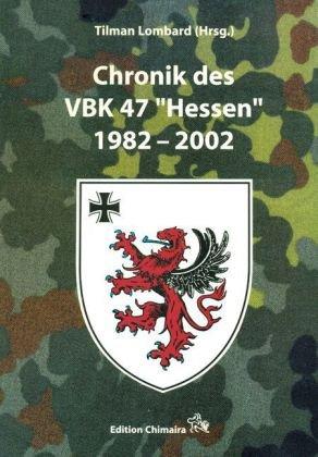 9783930612741: Chronik des VBK 47 'Hessen' 1982-2002