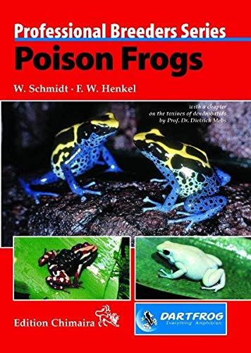 9783930612925: Chimaira Poison Frogs, Prof.Breed.Series