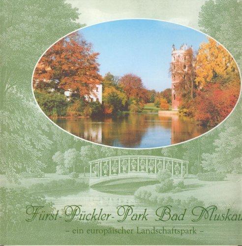 9783930625093: Fürst-Pückler-Park Bad Muskau - ein europäischer Landschaftspark (Beiträge zur Stadt- und Parkgeschichte, Band 15)