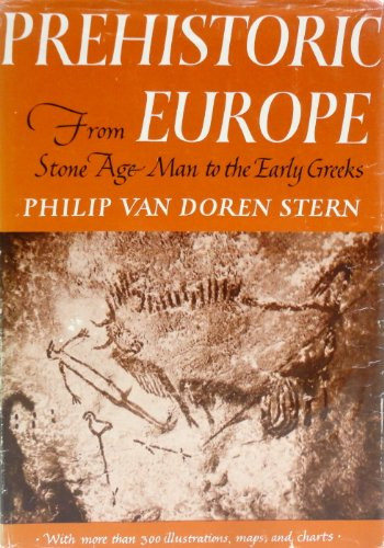9783930630462: Prehistoric Europe : From Stone Age Man to the Early Greeks