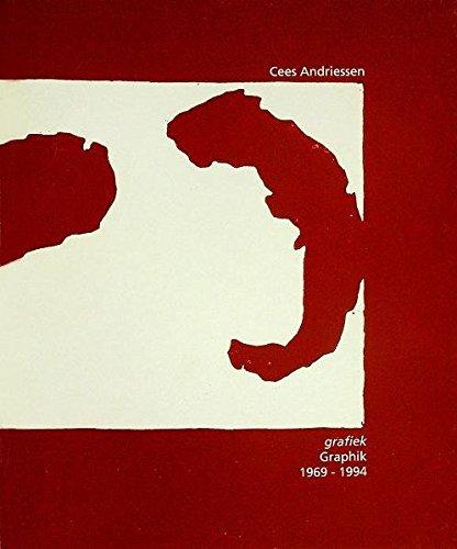 Cees Andriessen: Grafiek/Graphik 1969-1994. Met werklijst van: Andriessen, Cees -