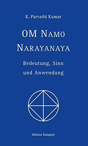 9783930637621: Om Namo Narayanaya