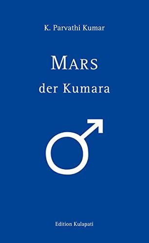 9783930637638: Mars - der Kumara