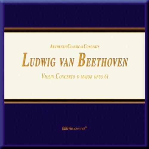 9783930643806: Ludwig Van Beethoven Violin Concerto D Major Opus 61