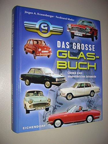 9783930648405: Das grosse GLAS-Buch: Chronik einer ungew�hnlichen Automarke