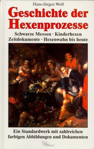 9783930656905: Geschichte der Hexenprozesse