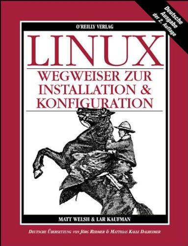 9783930673193: LINUX - Wegweiser zur Installation & Konfiguration