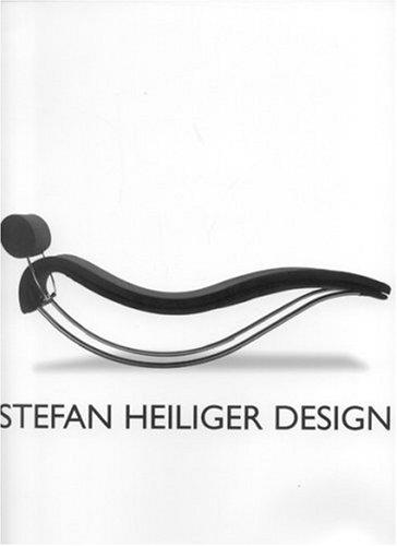 9783930698059: Stefan Heiliger Design: Eine Retrospektive / A Retraspective: A Retroperspective / Eine Retroperspektive