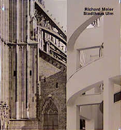 Richard Meier, Stadthaus Ulm (Opus 9) (Opus Series, Vol 9): Manfred Sack