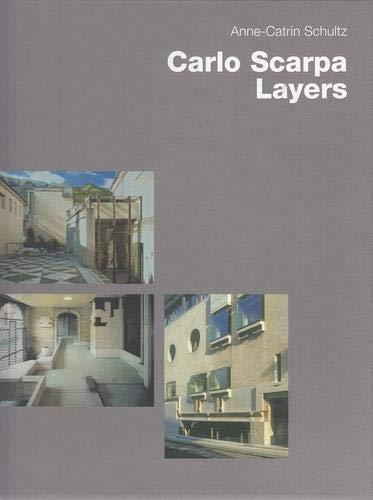 9783930698141: Carlo Scarpa Layers: Layers