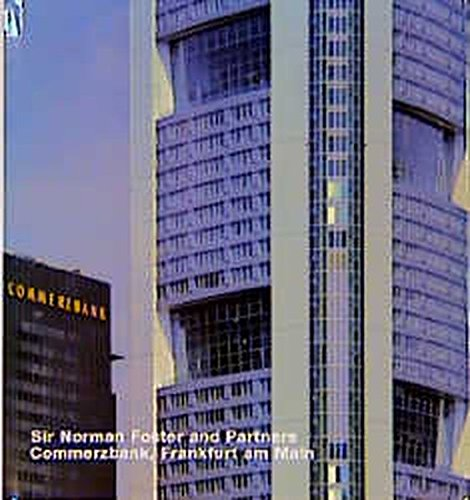 Sir Norman Foster and Partners Commerzbank, Frankfurt am Main