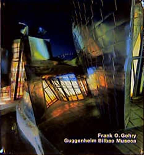 Frank O. Gehry, Museo Guggenheim Bilbao (Opus 32) (Opus : Architecture in Individual Presentations,...