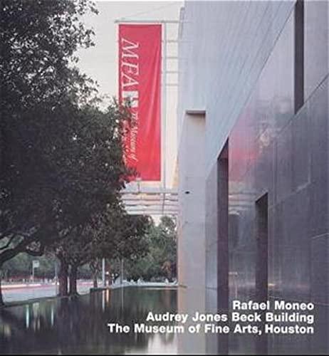 Rafael Moneo: Audrey Jones Beck Building, Museum: Edition Axel Menges