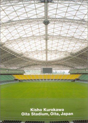 Kisho Kurokawa, Oita Stadium, Oita, Japan: Opus 46: Dennis Sharp