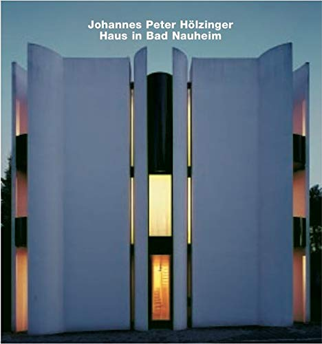 Johannes Peter Holzinger, Haus in Bad Nauheim: Edition Axel Menges