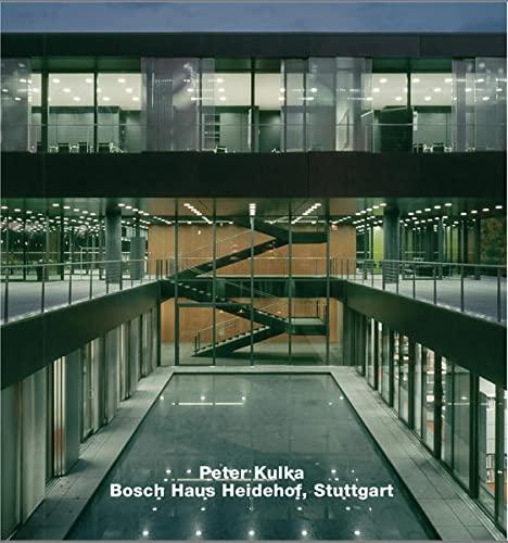 Peter Kulka, Opus 55: Bosch-Haus Heidehof, Stuttgart: Edition Axel Menges