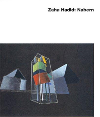 9783930698646: Zaha Hadid: Nabern