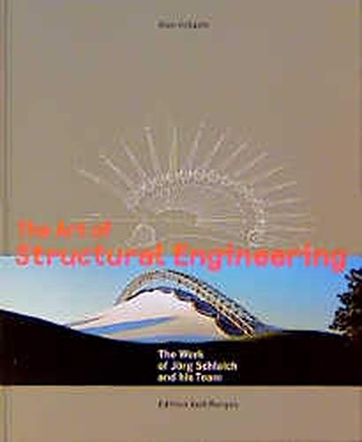 9783930698677: The Art of Structural Engineering: The Work of Jorg Schlaich and His Team