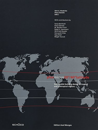 Plusminus 20/40 Latitude: Sustainable Building Design in: Edition Axel Menges