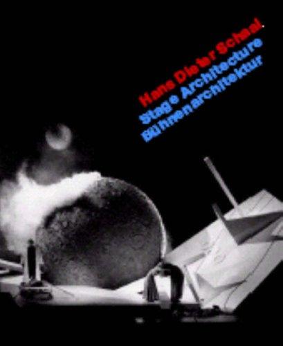 9783930698868: Hans Dieter Schaal: Stage Architecture (Buhnenarchitektur)
