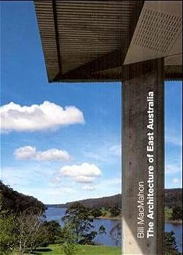 The Architecture of East Australia: Edition Axel Menges
