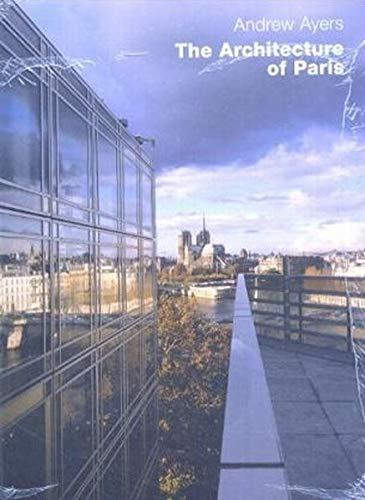 9783930698967: The Architecture of Paris