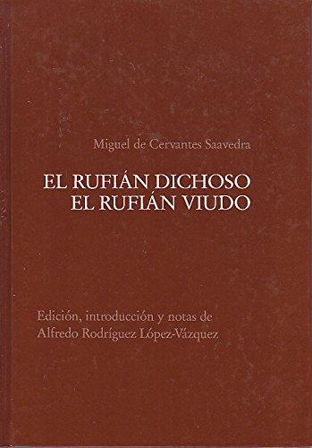 9783930700103: El rufián dichoso el rufián viudo (Teatro del Siglo de Oro) (Spanish Edition)