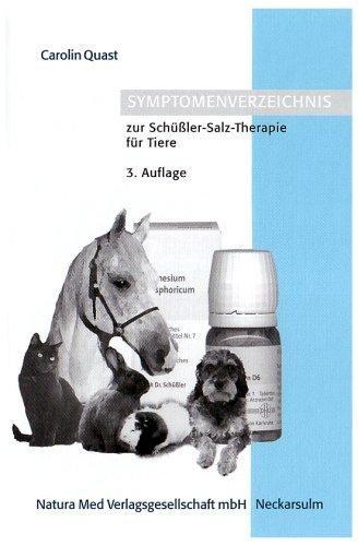 9783930706525: Symptomenverzeichnis zur Schüßler-Salz-Therapie für Tiere