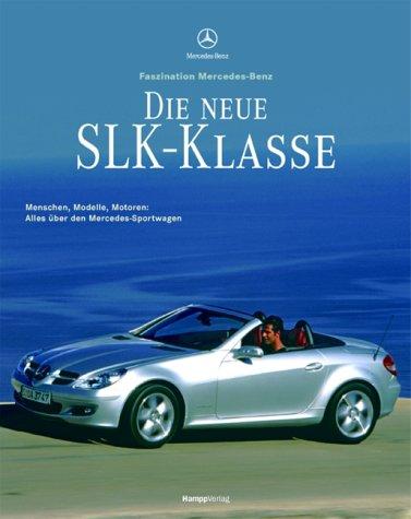 9783930723096: Die neue SLK-Klasse - Faszination Mercedes-Benz.