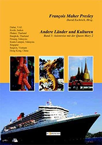 9783930727216: Andere Länder und Kulturen, Band 3: Asienreise mit der Queen Mary 2