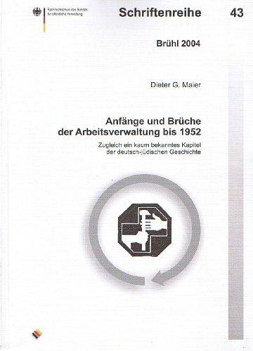 9783930732975: Anfänge und Brüche der Arbeitsverwaltung bis 1952: Zugleich ein kaum bekanntes Kapitel der deutsch-jüdischen Geschichte (Livre en allemand)